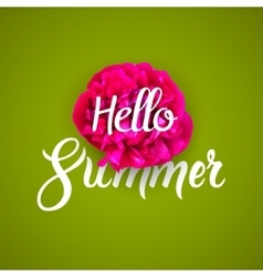 Hello summer lettering typography with red flower vector