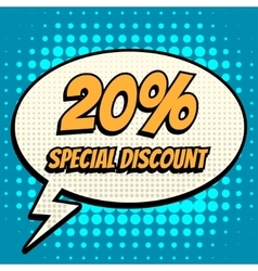 20 percent special discount comic book bubble text vector image