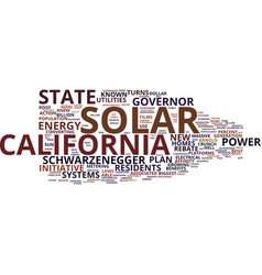 Governor schwarzenegger turns california to solar vector