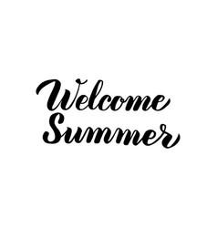 welcome summer handwritten lettering vector image