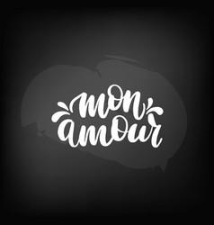 chalkboard blackboard lettering mon amour vector image