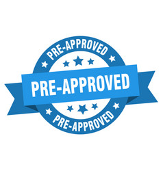 Pre-approved ribbon pre-approved round blue sign vector