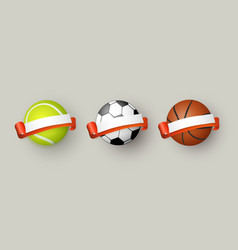 soccer tennis and basketball balls with ribbons vector image