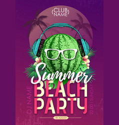 summer beach party disco poster with watermelon vector image