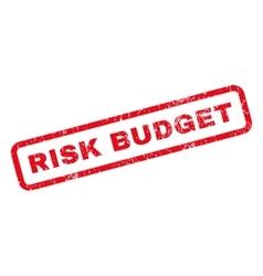 Risk Budget Rubber Stamp vector