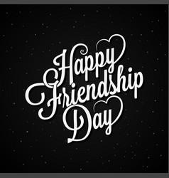 friendship day lettering vintage logo design vector image