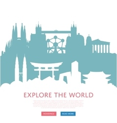 Explore world concept with cityscape silhouettes vector image