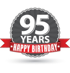 Happy birthday 95 years retro label with red vector image