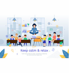 keep calm and relax on work flat banner vector image