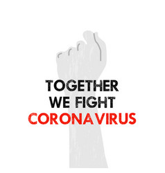 Hand drawn together we fight corona virus banner vector