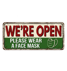 were open please wear a face mask vintage rusty vector image
