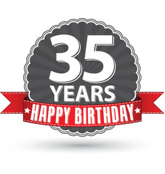 Happy birthday 35 years retro label with red vector