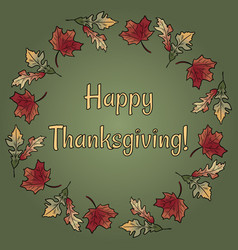happy thanksgiving in autumn leaves wreath vector image