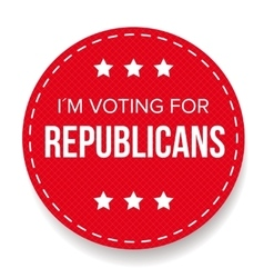 I am voting for Republicans - election badge vector image