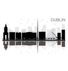 dublin city skyline black and white silhouette vector image