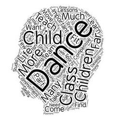 Dance for children text background wordcloud vector