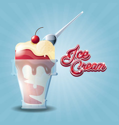 delicious ice cream in glass with spoon vector image