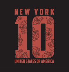 new york typography for design clothes with rose vector image
