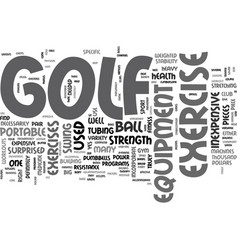 what is golf exercise equipment and how can it vector image
