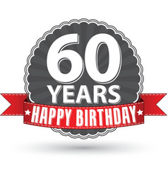 Happy birthday 60 years retro label with red vector image