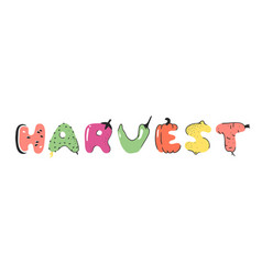 Cartoon vegetables and fruits and word harvest vector