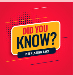 Did you know facts background vector