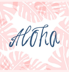 hand drawn aloha vector image