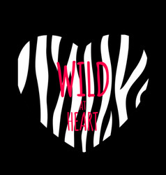 wild at heart background with zebra skin pattern vector image
