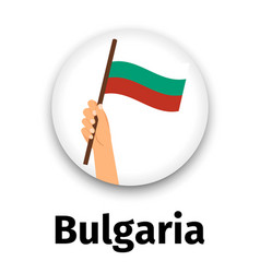 Bulgaria flag in hand round icon vector