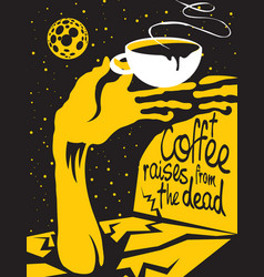 Coffee cup and hand zombies on the grave at night vector