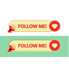 follow me megaphone with bubble speech sticker vector image