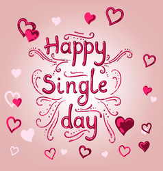 happy single day vector image