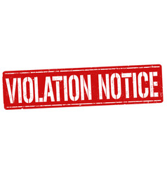 violation notice grunge rubber stamp vector image