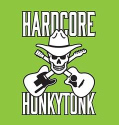 Hardcore Honkytonk Skull Design vector image vector image