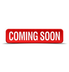 coming soon red three-dimensional square button vector image