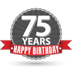 Happy birthday 75 years retro label with red vector