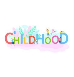 Happy childhood youth flat word concept banner vector