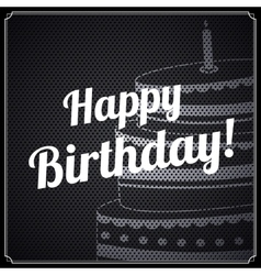 birthday card with text and cake on metal vector image