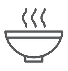 soup line icon food and meal hot soup bowl sign vector image