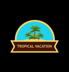 Emblem with tropical nature landscape vector