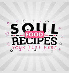 Pink logo for soul food recipes for recipe vector