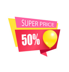 super price 50 discount sale tag balloons label vector image