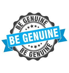 Be genuine stamp sign seal vector