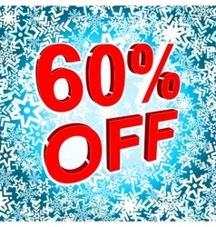 Big winter sale poster with 60 PERCENT OFF text vector