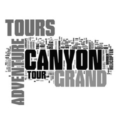 grand canyon adventure tours text background word vector image