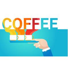 hand hold coffee cup break breakfast drink vector image