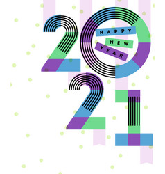happy new year 2021 design multicolored numbers vector image