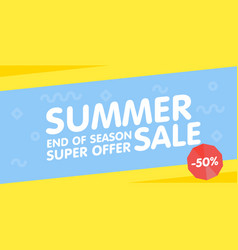 summer sale end of season banner super offer vector image