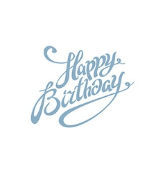 Happy Birthday lettering calligraphy card vector