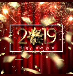 Happy new year 2019 card with sparklers bow and vector
